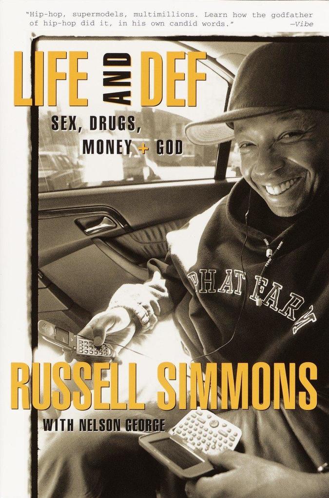 Life and Def: Sex, Drugs, Money, + God als Taschenbuch