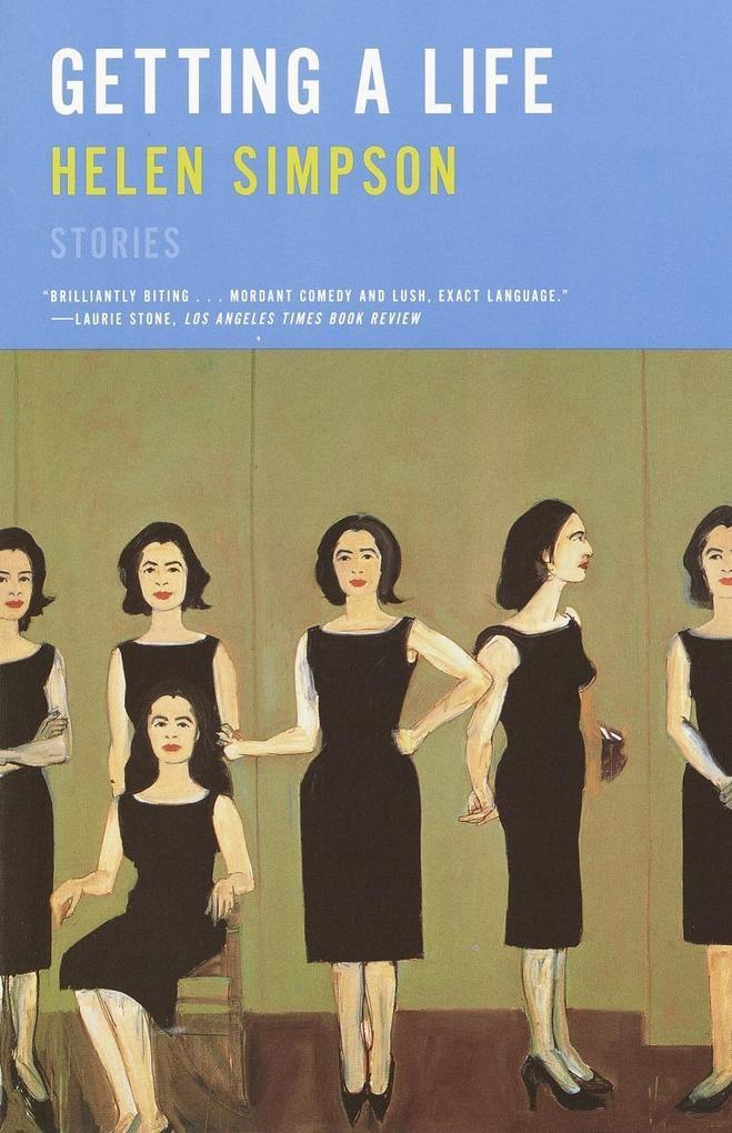 Getting a Life: Stories als Taschenbuch