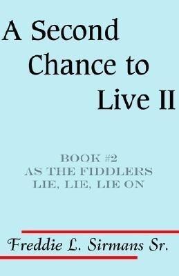 A Second Chance to Live II als Taschenbuch