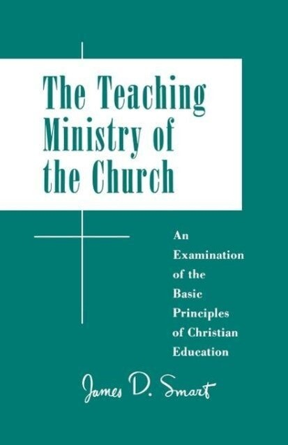 The Teaching Ministry of the Church als Taschenbuch