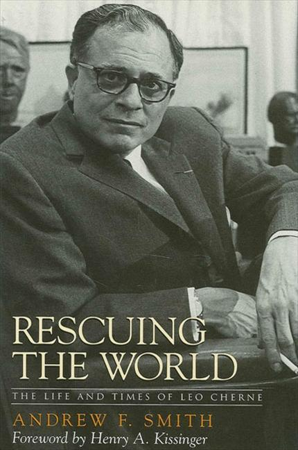 Rescuing the World: The Life and Times of Leo Cherne als Buch