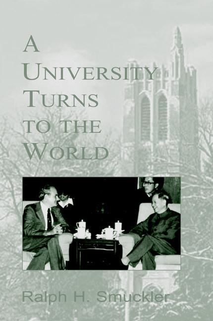 A University Turns to the World: A Personal History of the Michigan State University International Story als Taschenbuch