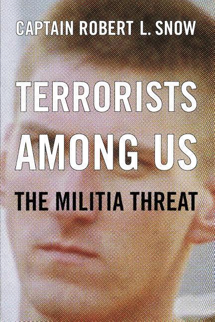Terrorists Among Us: The Militia Threat als Taschenbuch