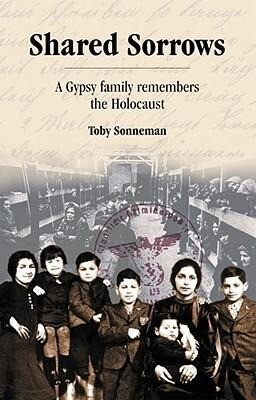 Shared Sorrows: A Gypsy Family Remembers the Holocaust als Taschenbuch