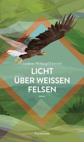 Licht über weißen Felsen als Buch von Liselotte Welskopf-Henrich, Frank Elstner, Claudia Lieb