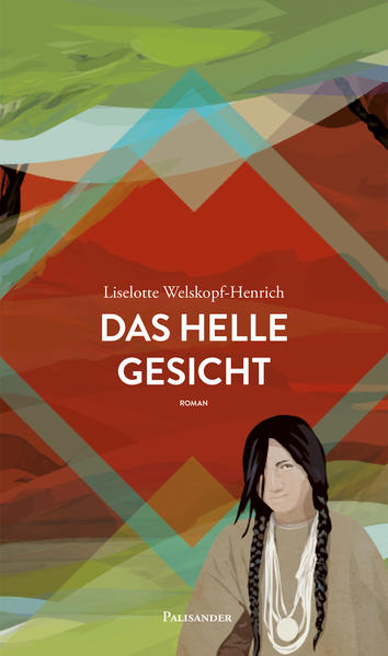 Das helle Gesicht als Buch von Liselotte Welskopf-Henrich, John Okute Sica, John Okute Sica