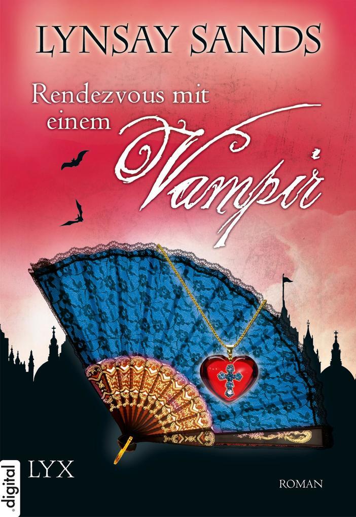 Rendezvous mit einem Vampir als eBook