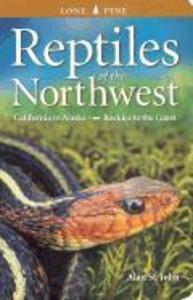 Reptiles of the Northwest als Taschenbuch