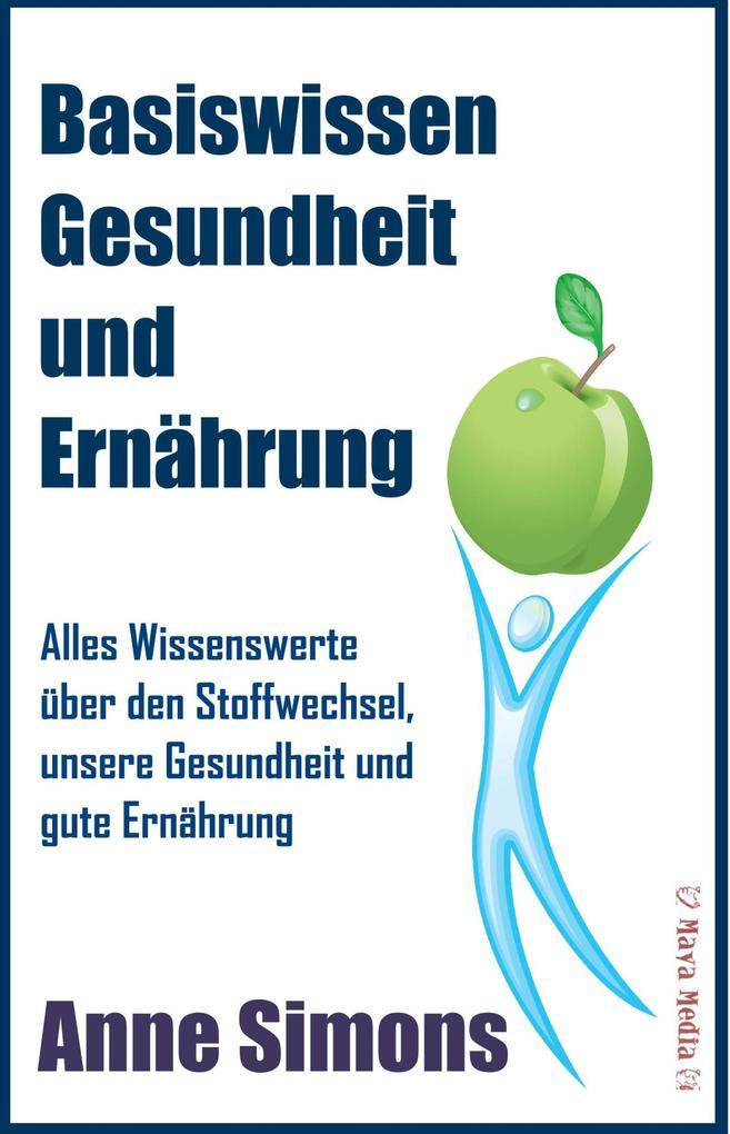 Basiswissen Gesundheit und Ernährung als eBook