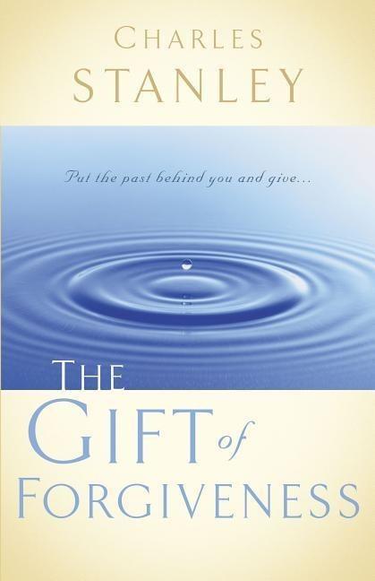 The Gift of Forgiveness als Taschenbuch