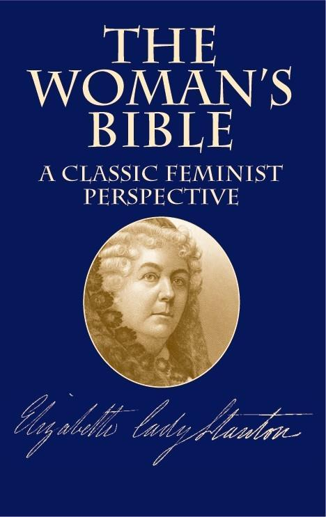 The Woman's Bible: A Classic Feminist Perspective als Taschenbuch