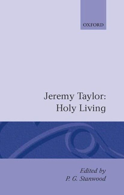 Holy Living and Holy Dying: Volume I: Holy Living als Buch