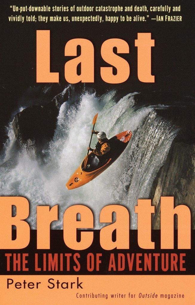 Last Breath: The Limits of Adventure als Taschenbuch
