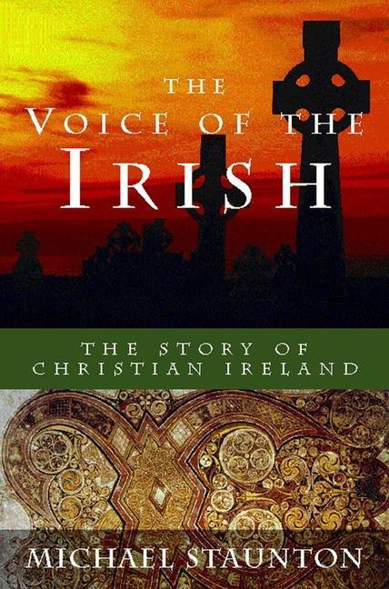 The Voice of the Irish: The Story of Christian Ireland als Taschenbuch
