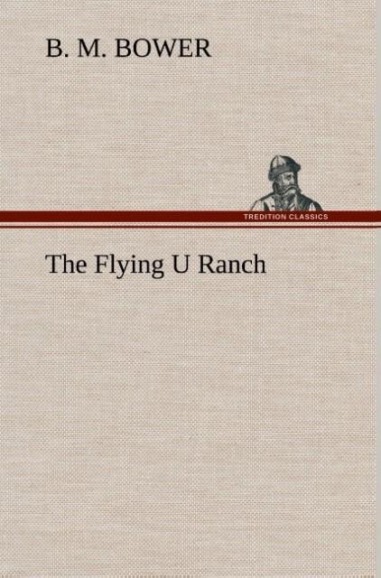 The Flying U Ranch als Buch