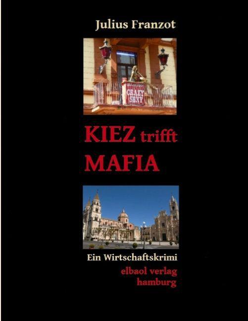 KIEZ trifft MAFIA als Buch (kartoniert)