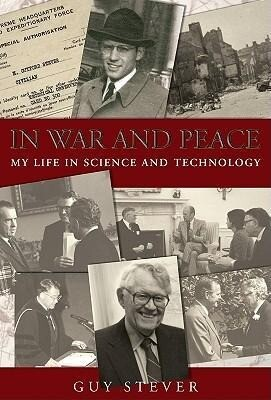 In War and Peace:: My Life in Science and Technology als Buch