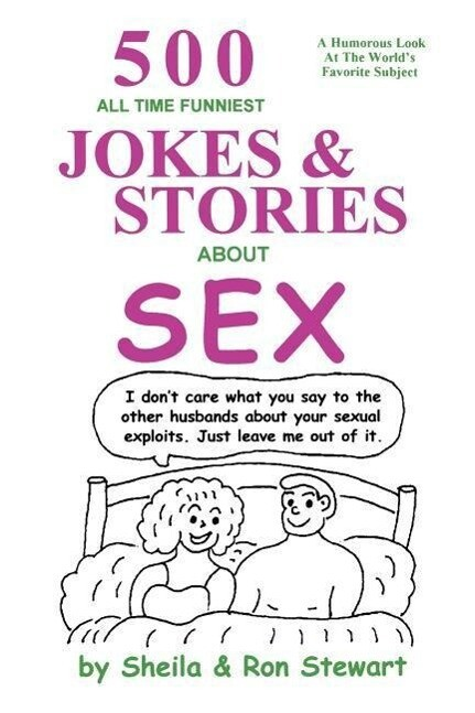 500 All Time Funniest Jokes & Stories about Sex als Taschenbuch
