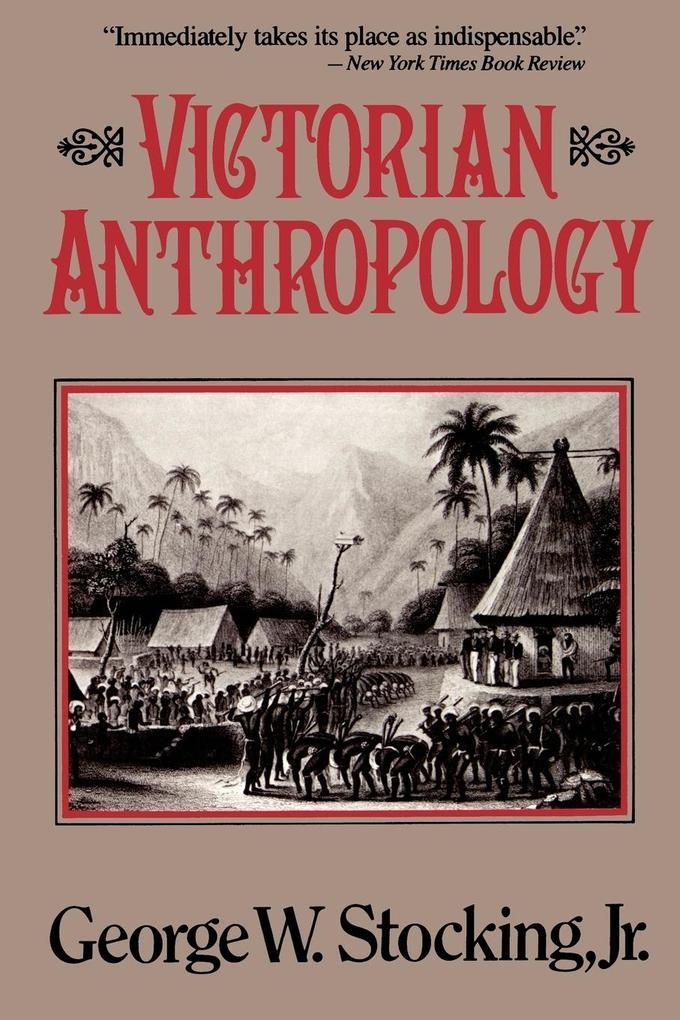 Victorian Anthropology als Taschenbuch