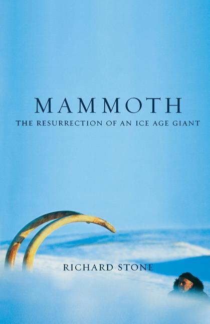Mammoth: The Resurrection of an Ice Age Giant als Taschenbuch