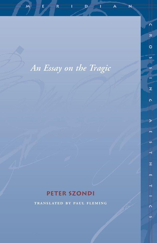An Essay on the Tragic als Taschenbuch