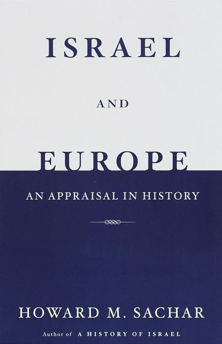 Israel and Europe: An Appraisal in History als Taschenbuch