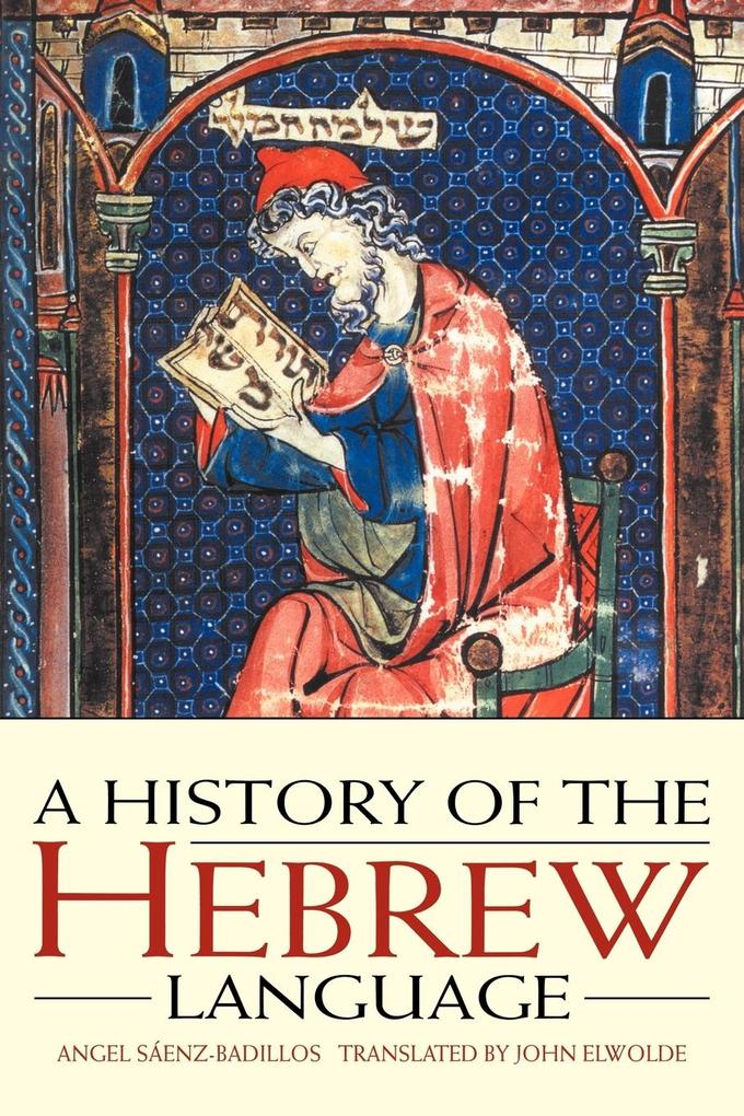 A History of the Hebrew Language als Buch