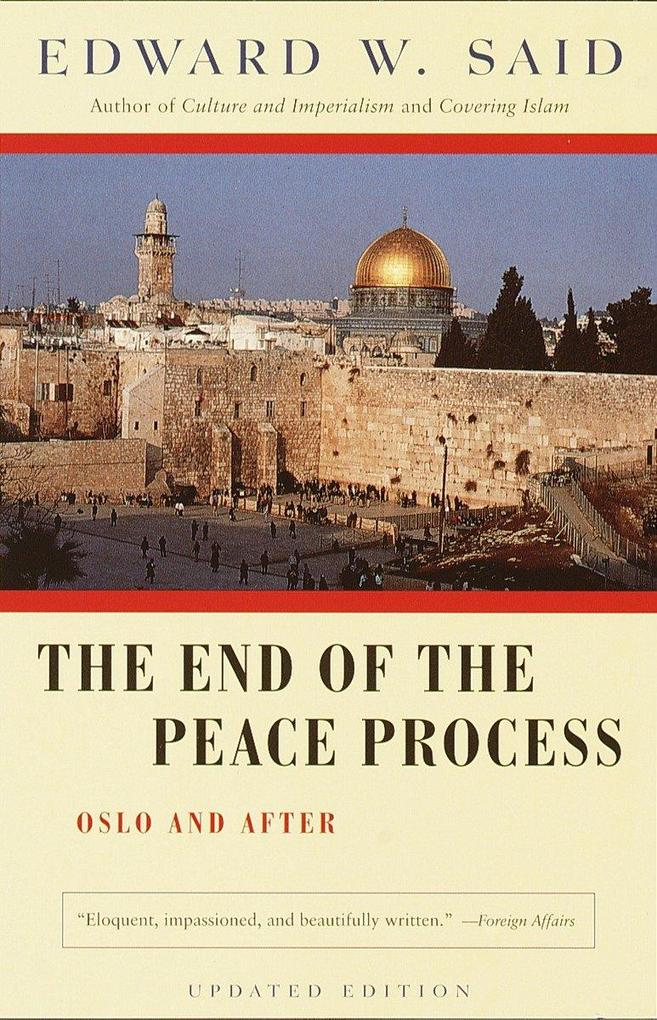 The End of the Peace Process: Oslo and After als Taschenbuch