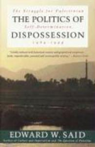 The Politics of Dispossession: The Struggle for Palestinian Self-Determination, 1969-1994 als Taschenbuch