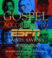 The Gospel According to ESPN: Saints, Saviors & Sinners als Buch