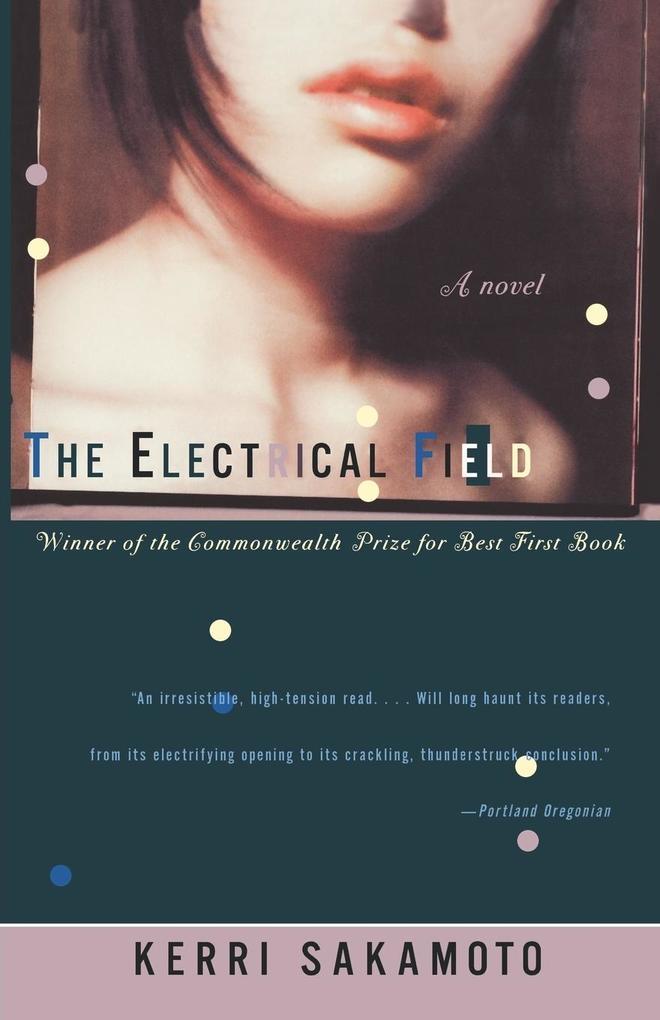 The Electrical Field als Taschenbuch