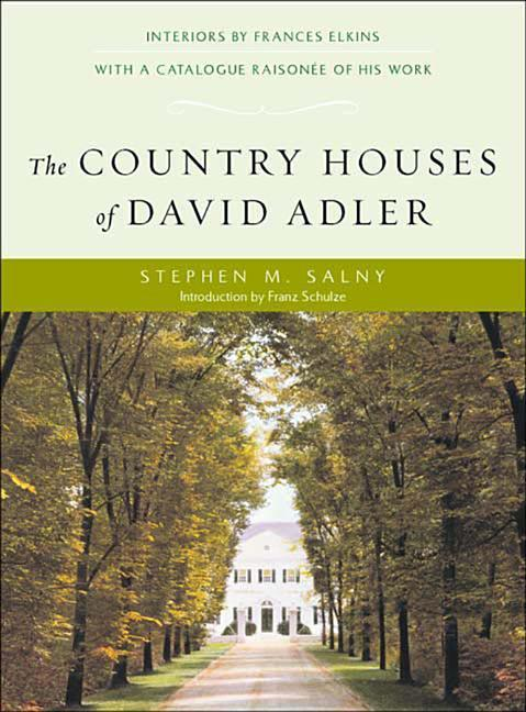 The Country Houses of David Adler als Buch