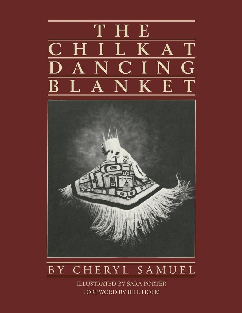 The Chilkat Dancing Blanket als Buch