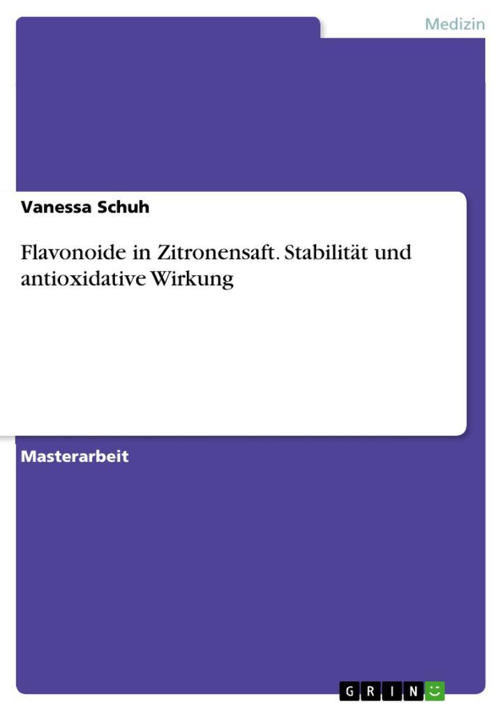 Flavonoide in Zitronensaft. Stabilität und antioxidative Wirkung