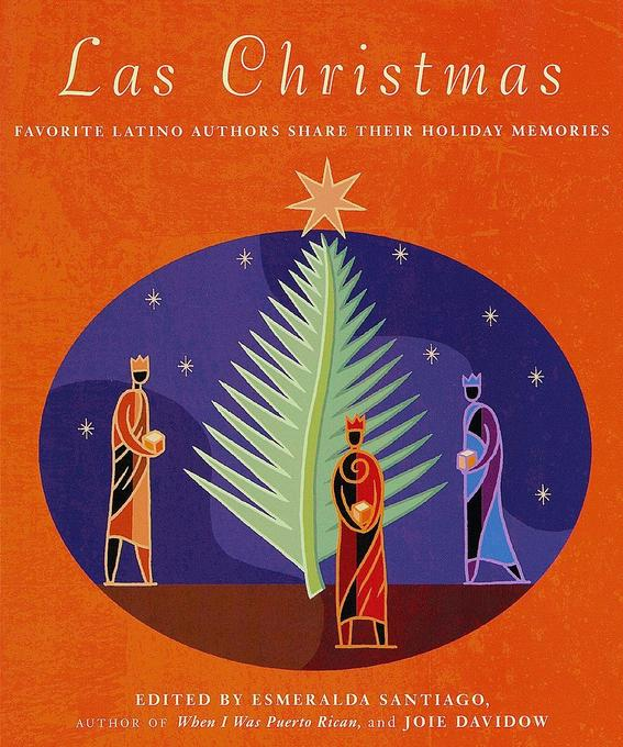 Las Christmas: Favorite Latino Authors Share Their Holiday Memories als Taschenbuch