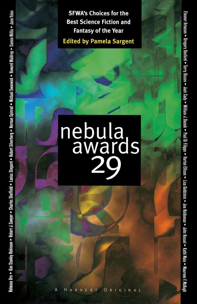 Nebula Awards 29: SFWA's Choices for the Best Science Fiction and Fantasy of the Year als Taschenbuch