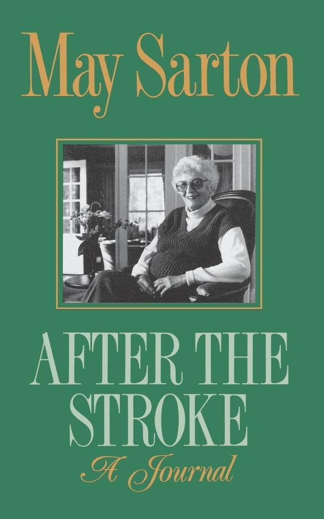 After the Stroke: A Journal als Taschenbuch