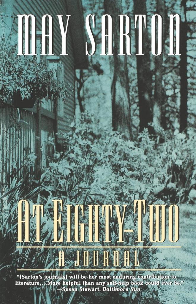At Eighty-Two: A Journal als Taschenbuch