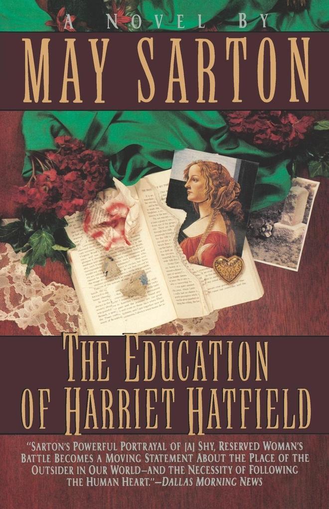 The Education of Harriet Hatfield / A Novel by May Sarton als Taschenbuch
