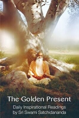 The the Golden Present: Daily Inspriational Readings by Sri Swami Satchidananda als Taschenbuch