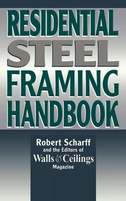 Residential Steel Framing Handbook als Buch