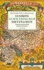 Lexikon schwäbischer Ortsnamen