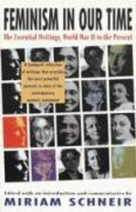 Feminism in Our Time: The Essential Writings, World War II to the Present als Taschenbuch