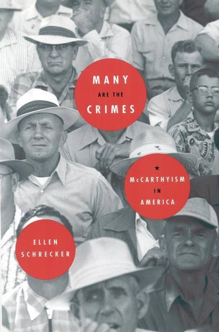 Many Are the Crimes: McCarthyism in America als Buch