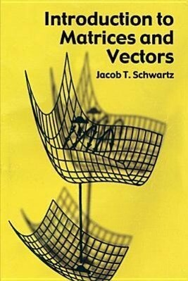 Introduction to Matrices and Vector als Taschenbuch
