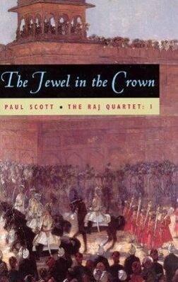 The Raj Quartet, Volume 1: The Jewel in the Crown als Taschenbuch