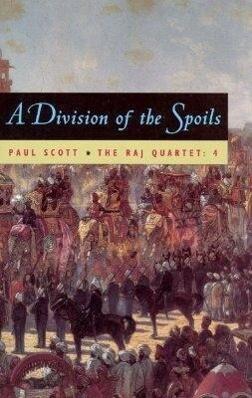 The Raj Quartet, Volume 4: A Division of Spoils als Taschenbuch
