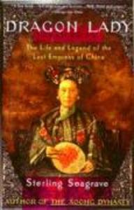 Dragon Lady: The Life and Legend of the Last Empress of China als Taschenbuch