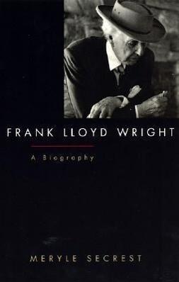 Frank Lloyd Wright: A Biography als Taschenbuch