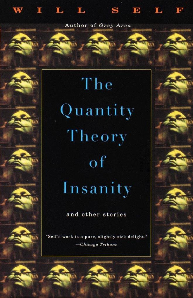 The Quantity Theory of Insanity als Taschenbuch